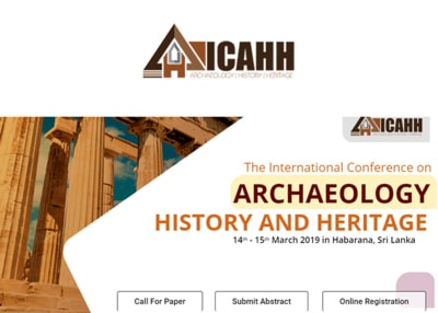 The International Conference on Archaeology, History and Heritage (ICAHH 2019)